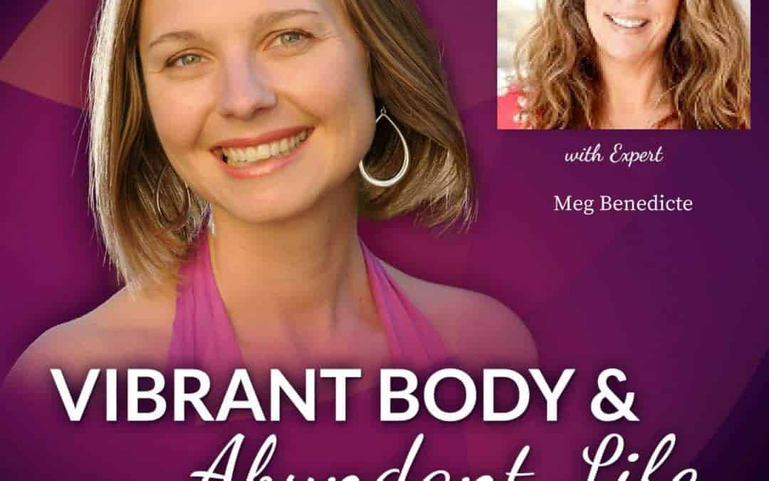 Vibrant Body & Abundant Life Podcast