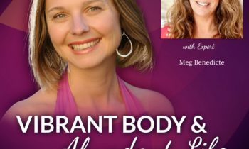 Vibrant Body & Abundant Life Podcast